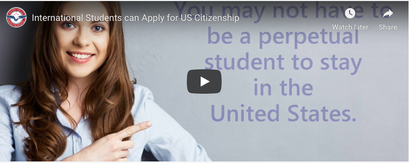 International Students can Apply for US Citizenship  International Students can Apply for US Citizenship Internation Students can Apply for US Citizenship